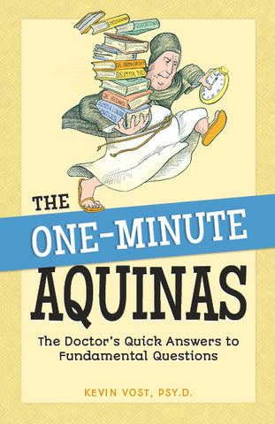 The One-Minute Aquinas