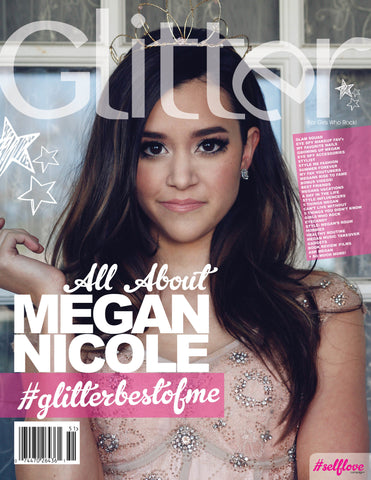 Megan Nicole #GlitterBestOfMe© Exclusive MagBook