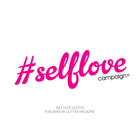 #SelfLove Campaign Celebrity Quote MagBook