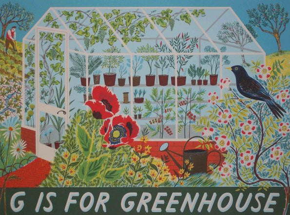 G is for Greenhouse