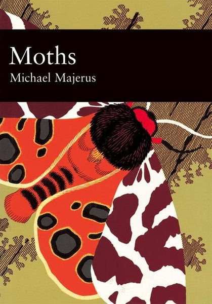 New Naturalist 90: Moths by Michael Majerus