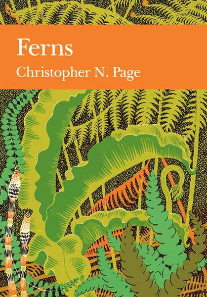New Naturalist 74: Ferns by Christopher N Page