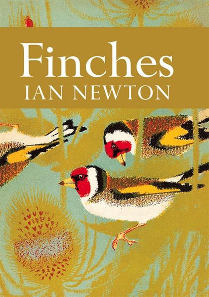 New Naturalist 55: Finches by Ian Newton