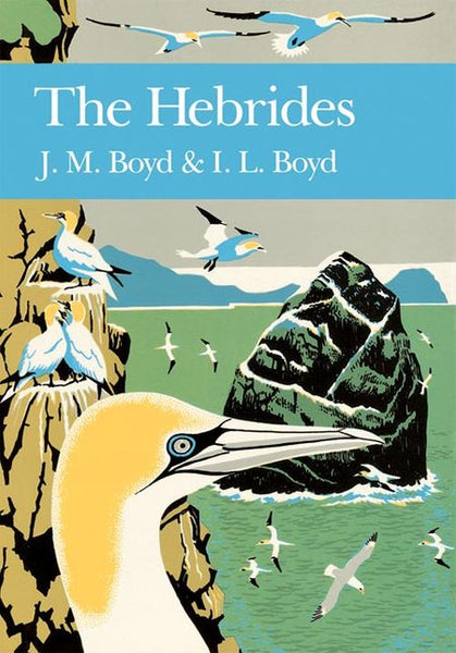 New Naturalist 76: The Hebrides by J M Boyd & I L Boyd