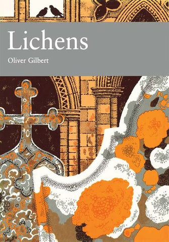 Oliver Gilbert - New Naturalist 86: Lichens by Oliver Gilbert