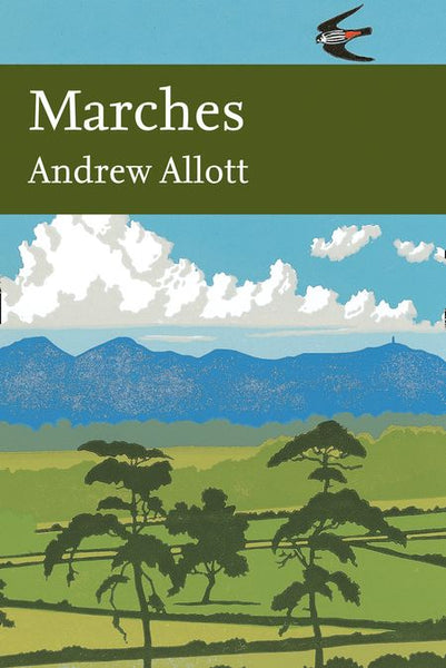 New Naturalist 118: Marches by Andrew Allott