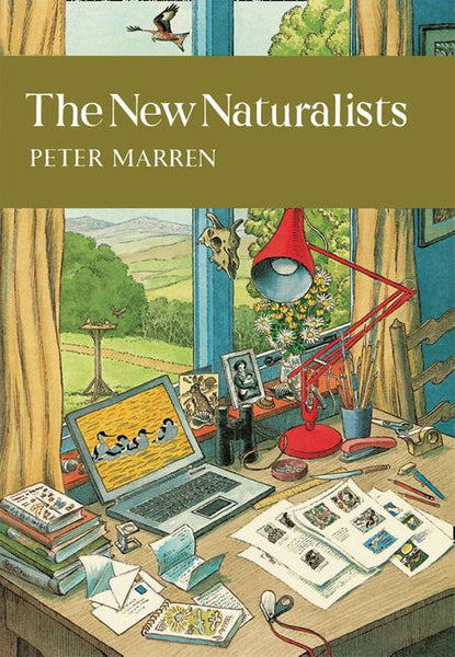 New Naturalist 82: The New Naturalists by Peter Marren 2nd edition