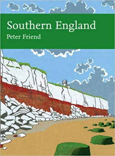 New Naturalist 108: Southern England by Peter Friend