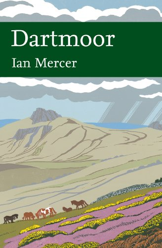 New Naturalist 111: Dartmoor by Ian Mercer