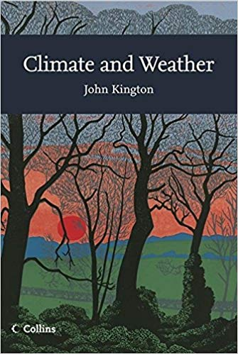 New Naturalist 115: Climate and Weather by John Kington
