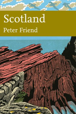 New Naturalist 119: Scotland by Peter Friend