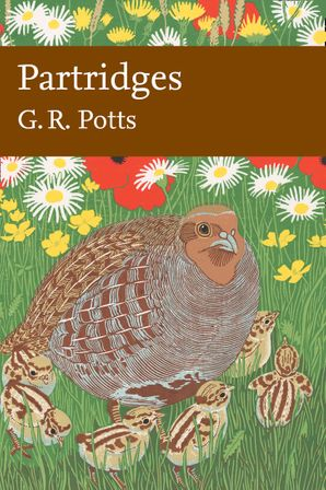 New Naturalist 121: Partridges by G. R. Potts