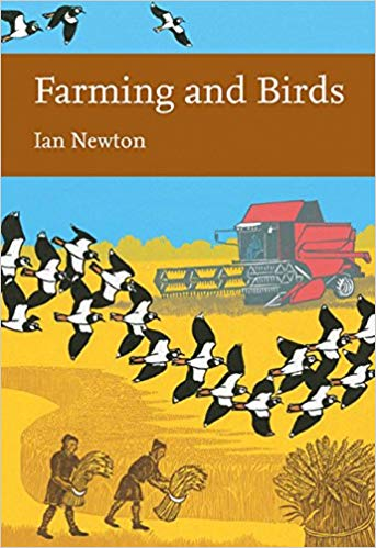 New Naturalist 135: Farming and Birds by Ian Newton