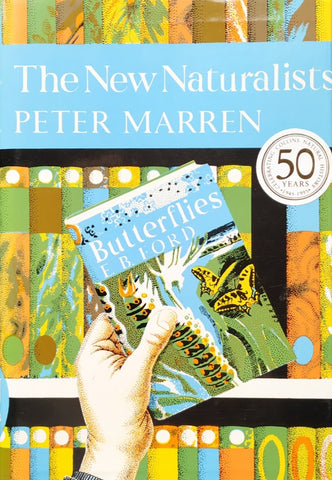 Peter Marren - New Naturalist 82: The New Naturalists by Peter Marren