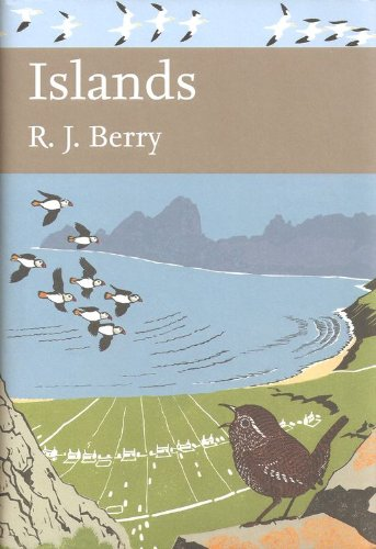 New Naturalist 109: Islands by R. J. Berry