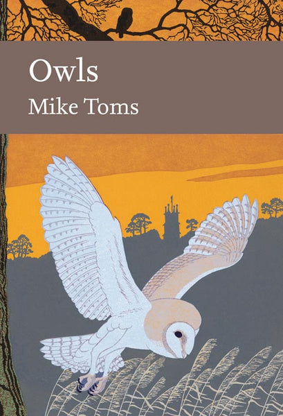 New Naturalist 125: Owls by Mike Toms