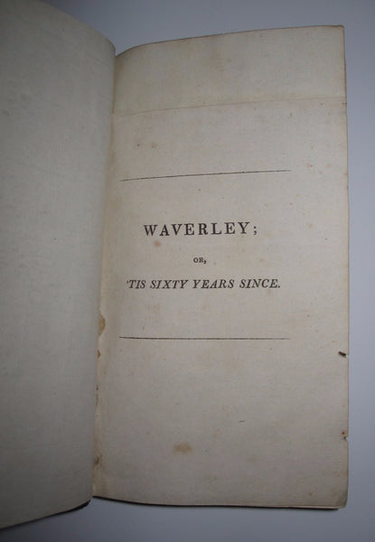 Waverley Or 'Tis Sixty Years Since In Three Volumes: First Edition