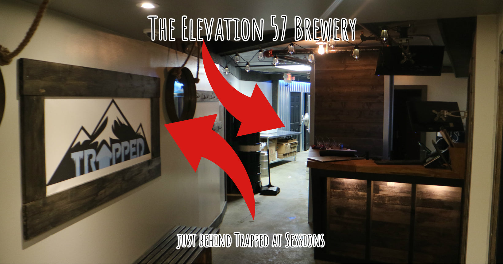 Elevation 57 Brewing Co is Right Behind Trapped at Sessions - Both of Big Whites Best Indoor Activities