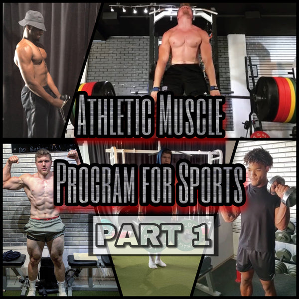 Athletic Muscle Program for Sports (PART 1)