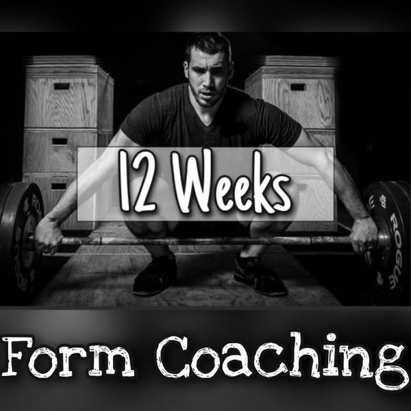12 Week Form Coaching