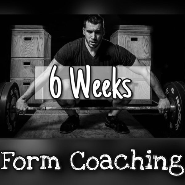 6 Week Form Coaching