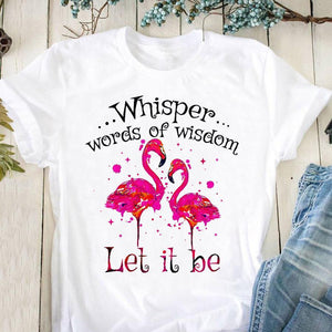 Flamingo Whisper Words of Wisdom T-Shirt