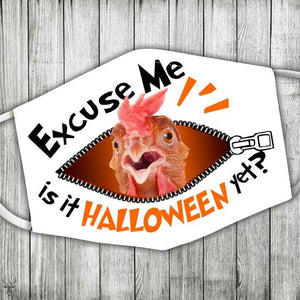 Chicken - Excuse me, Is it Halloween yet