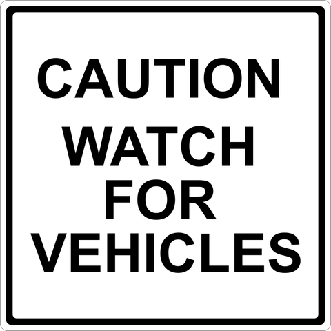 Watch for Vehicles