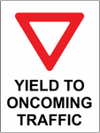 Yield to Oncomming Traffic