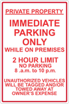 Immediate Parking Only