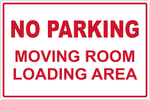 No Parking Moving Room and Loading Area