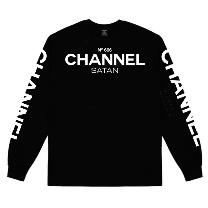 CHANNEL SATAN ( long sleeve )