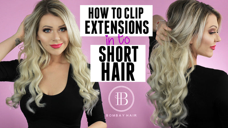 Hair extensions for Short hair: Tips & Tricks