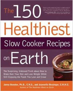 150 Healthiest Slow Cooker Recipes
