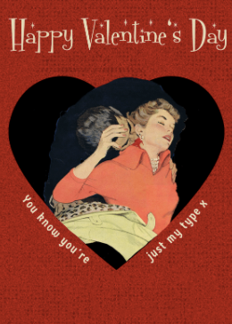 Valentine's ECard | You're Just My Type