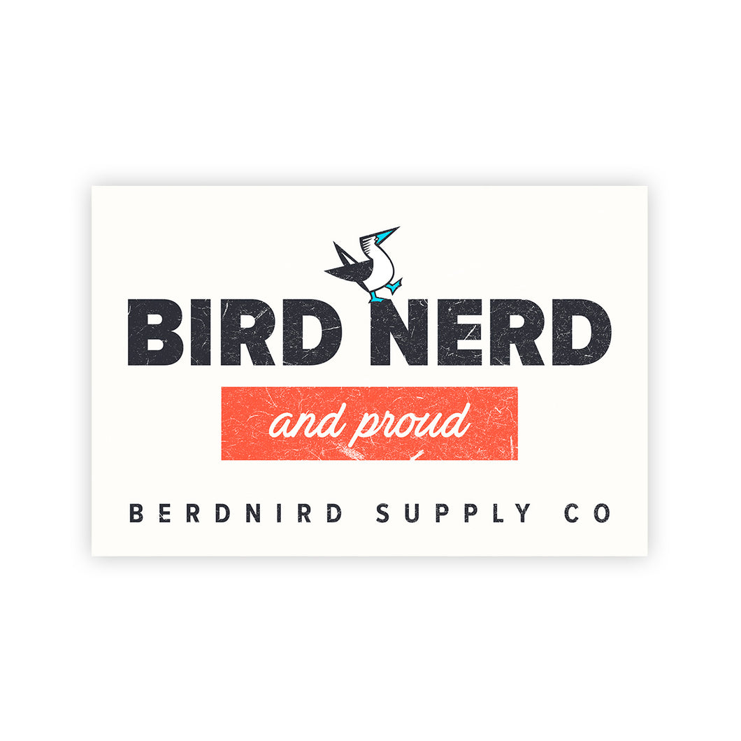 Bird Nerd and Proud Sticker