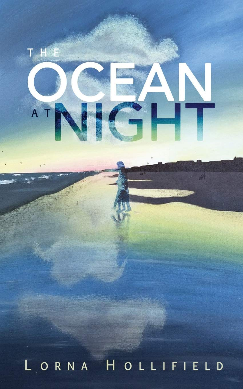 The Ocean at Night by Lorna Hollifield