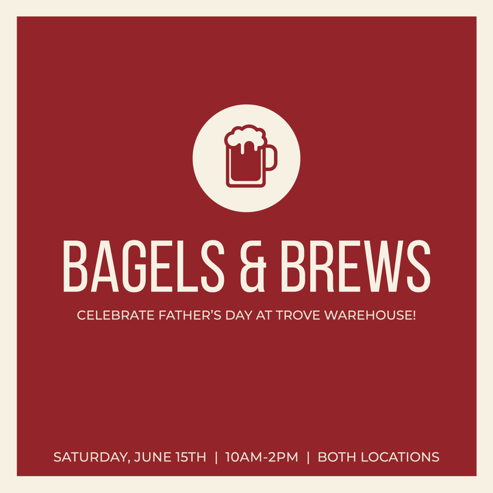 Father's Day Bagels & Brews