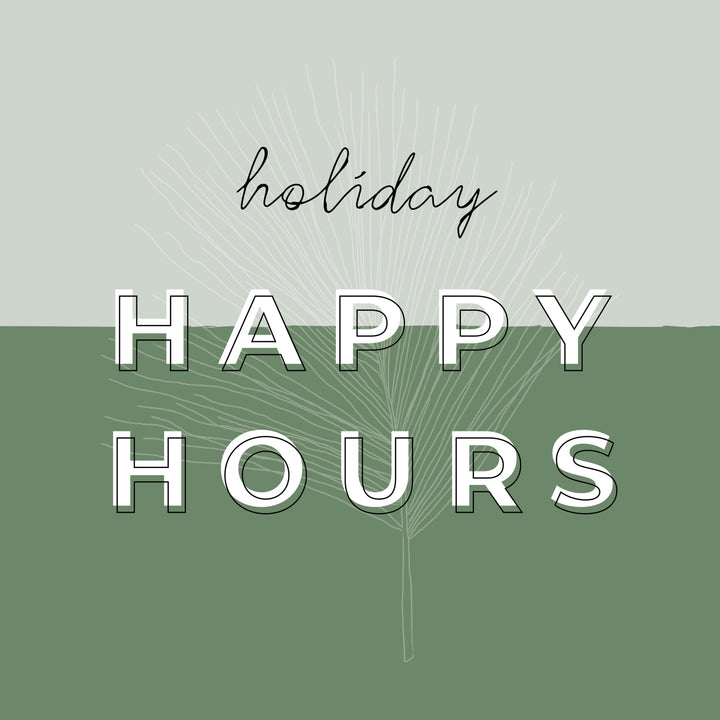 Holiday Happy Hours | Thursday