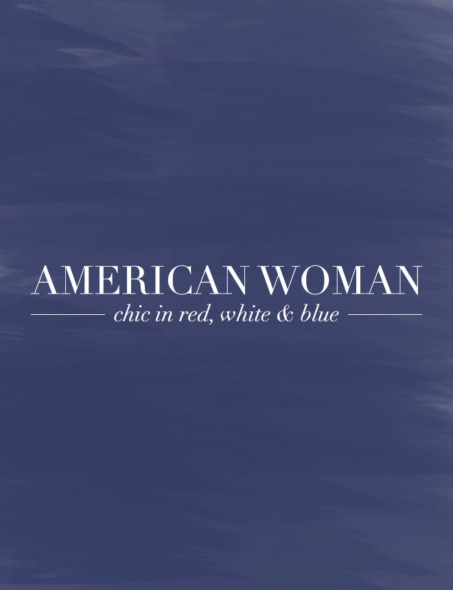 American Woman - 4th of July Style Blog Post | Title Image