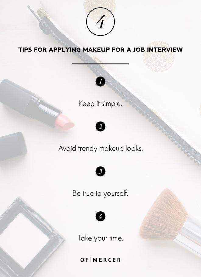 Makeup Tips and Tricks For Your Job Interview | Of Mercer