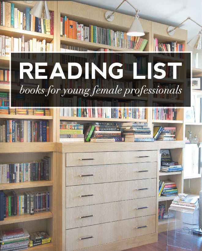 Reading List for Young Professional Women - Of Mercer Blog