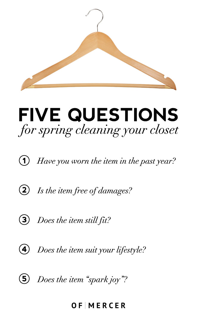 Five Questions For Spring Cleaning - Of Mercer