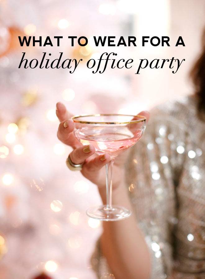 What to Wear for an Office Holiday Party
