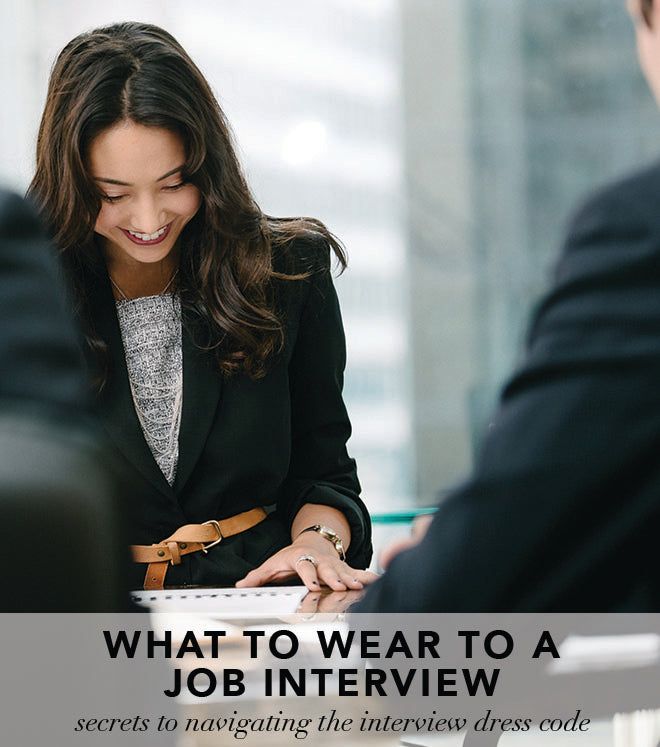 Of Mercer | What to wear to a job interview