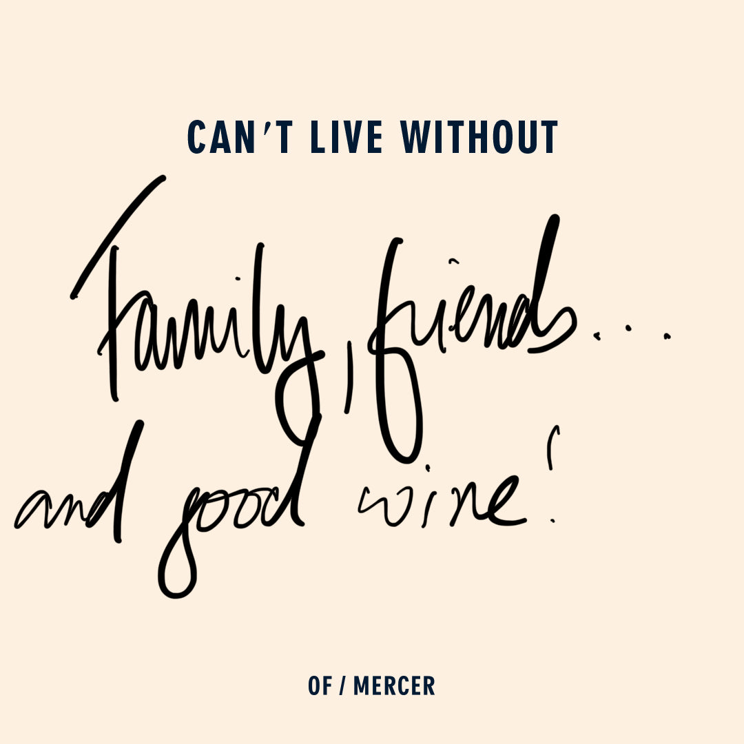 Family, Friends, Good Wine
