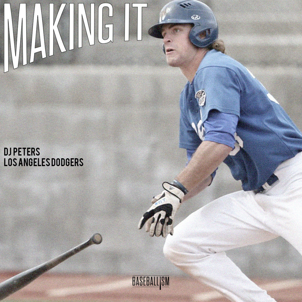 Making It: DJ Peters, Los Angeles Dodgers
