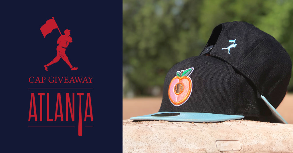 Baseballism Atlanta Limited Edition Cap Giveaway 2018