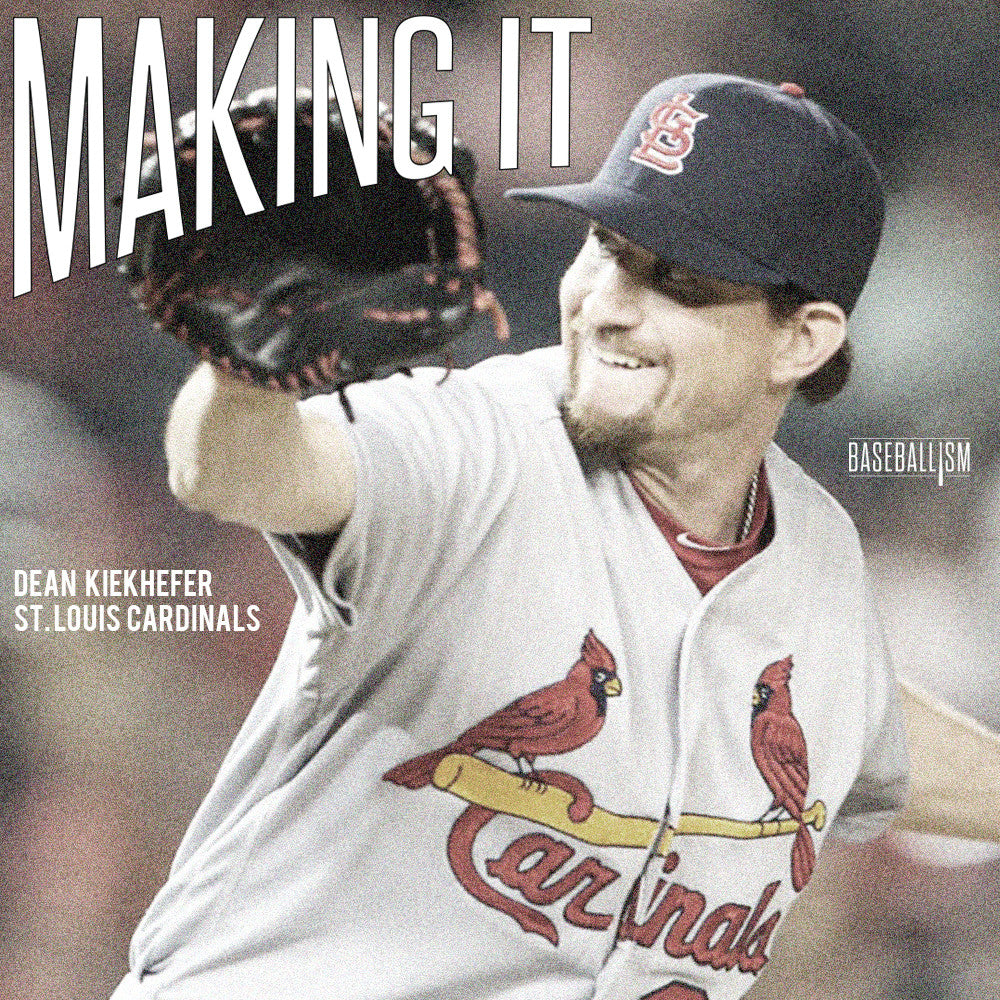 Making It: Dean Kiekhefer, St. Louis Cardinals