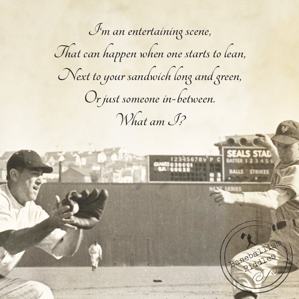 Baseballism Riddles Answer